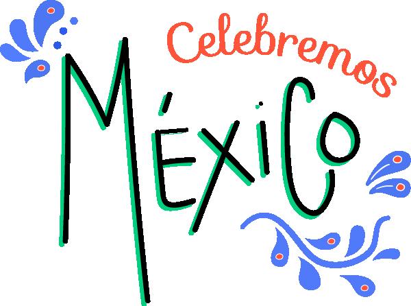 Especial: Celebremos México